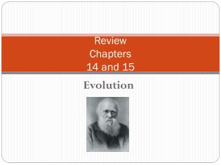 Review  Chapters  14 and 15