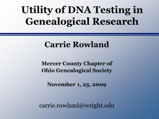 Utility of DNA Testing in Genealogical Research