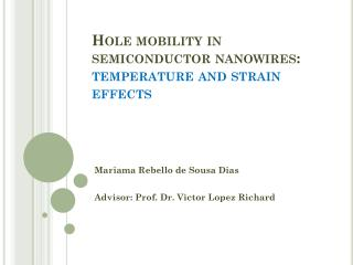 Hole mobility in semiconductor  nanowires : temperature and strain effects