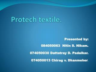 Protech textile.