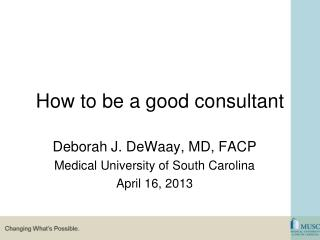 How to be a good consultant