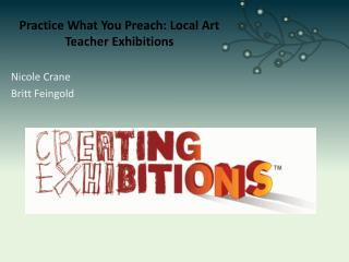 Practice What You Preach: Local Art Teacher Exhibitions
