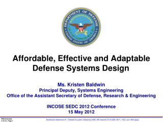 Affordable , Effective and Adaptable Defense Systems Design