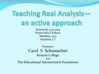 Teaching Real Analysis—an active approach