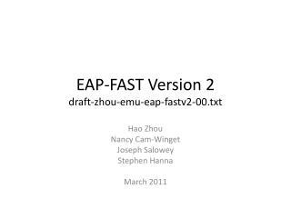 EAP-FAST Version 2 draft-zhou-emu-eap-fastv2-00.txt