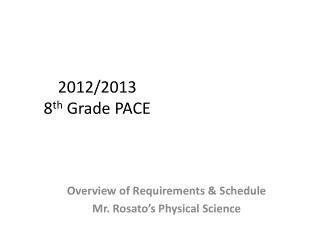 2012/2013  8 th  Grade PACE