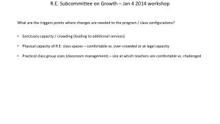 R.E. Subcommittee on Growth – Jan 4 2014 workshop