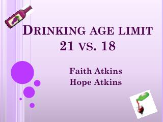 Drinking age limit 21 vs. 18