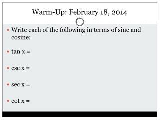 Warm-Up: February 18, 2014