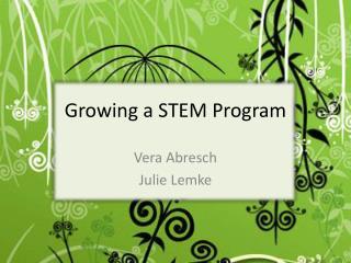 Growing a STEM Program