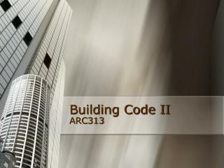 Building Code II