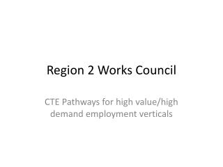 Region 2 Works Council