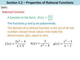 Section  5.2  –  Properties of Rational  Functions
