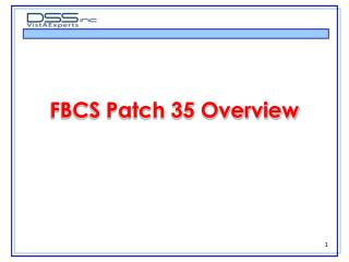 FBCS Patch 35 Overview