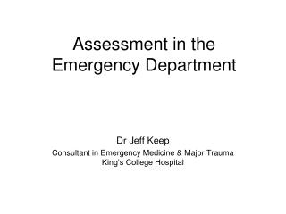 Assessment in the Emergency Department