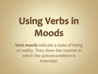 Using Verbs in Moods
