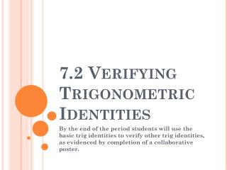 7.2 Verifying Trigonometric Identities