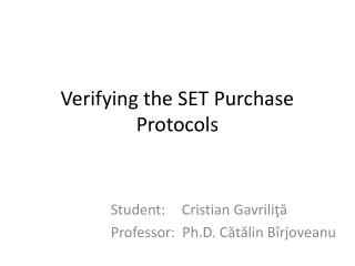 Verifying the SET Purchase Protocols