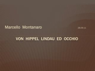 Von   hippel lindau   Ed  OCCHIO