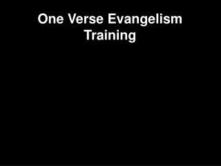One Verse Evangelism Training