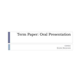 Term Paper: Oral Presentation
