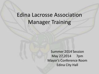 Edina Lacrosse Association Manager Training