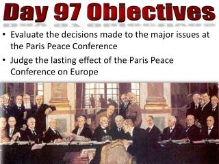 Evaluate the decisions made to the major issues at  the Paris Peace  Conference