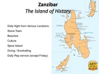 Zanzibar The Island of History