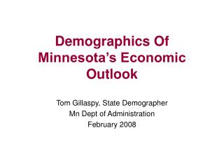 Demographics Of Minnesota s Economic Outlook