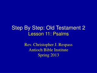 Step By Step: Old Testament 2 Lesson  11: Psalms