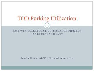 TOD Parking Utilization