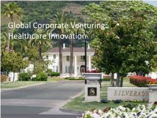 Global Corporate Venturing:  Healthcare Innovation