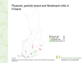 Plywood, particle board and fibreboard mills in Finland