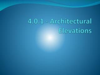 4.0.1 - Architectural Elevations