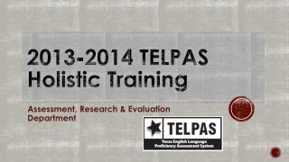 2013-2014 TELPAS Holistic Training