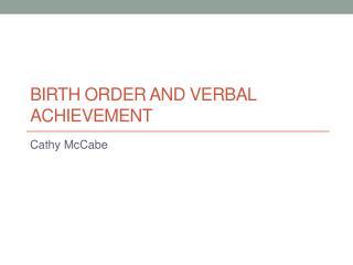 Birth Order and Verbal Achievement