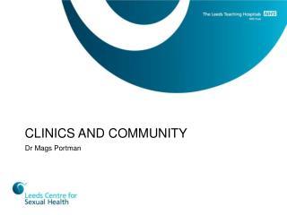 CLINICS AND COMMUNITY