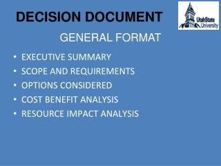 EXECUTIVE SUMMARY SCOPE AND REQUIREMENTS OPTIONS CONSIDERED COST BENEFIT ANALYSIS