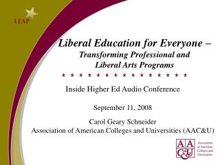 Liberal Education for Everyone   Transforming Professional and  Liberal Arts Programs