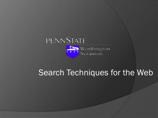 Search Techniques for the Web