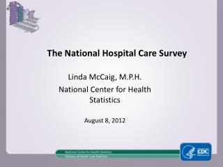 The National Hospital Care Survey