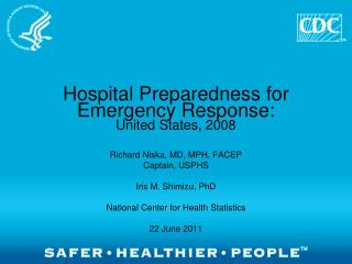 Hospital Preparedness for Emergency Response: United States, 2008