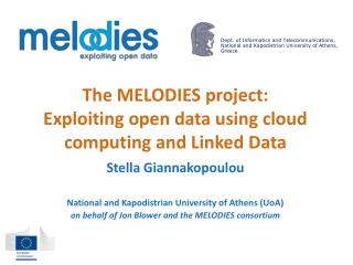 The MELODIES project: Exploiting open data using cloud computing and Linked  Data