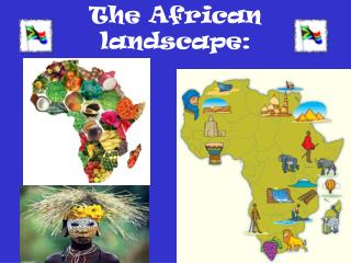 The African landscape: