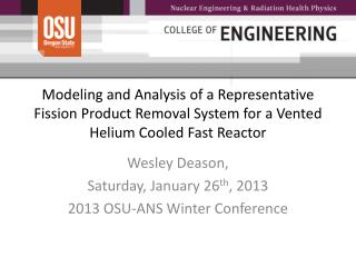 Wesley  Deason ,  Saturday, January 26 th , 2013 2013 OSU-ANS Winter Conference