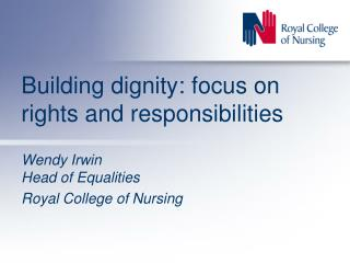 Building dignity: focus on rights and responsibilities