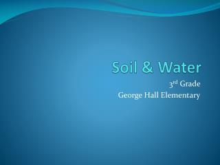 Soil & Water