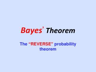 Bayes ' Theorem