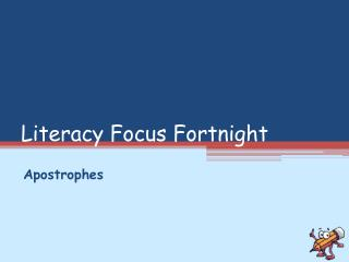 Literacy Focus Fortnight