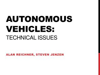 Autonomous vehicles: Technical issues